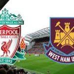 Taruhan Bola Mantap Terpercaya – Liverpool Kalahkan West Ham