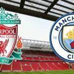 Berita Bandar Bola – Jelang Liverpool Vs City